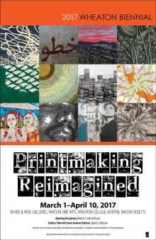 2017 Biennial: Printmaking Reimagined (poster)