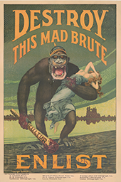 World War I U.S. Army poster depicting a gorilla in a German spike helmet and holding a blood-stained club that reads Kultur and a damsel in distress. It reads Destroy This Mad Brute and Enlist
